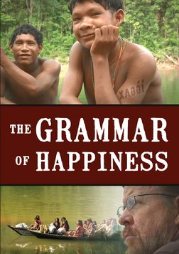 The Grammar of Happiness - Discovering the Unique Communication Style of an Amazonian Tribe